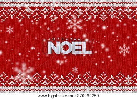 Joyeux Noel. Merry Christmas. Holiday Vector Illustration Of Paper Joyeux Noel Sign With Falling Sno