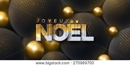 Joyeux Noel. Merry Christmas. Vector Typography Illustration. Holiday Decoration Of White Paper Lett