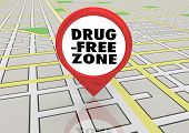 Drug Free Zone No Addiction Abuse Map Pin 3d Illustration poster
