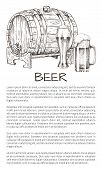 Wooden barrel of draft beer, two glasses of brewery with hight foam hand drawn monochrome vector illustration on neutral backdrop with text sample. poster