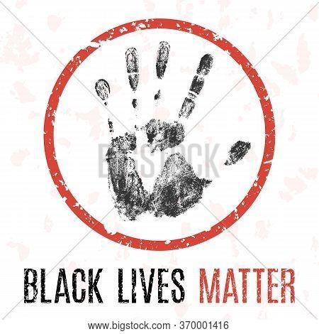 Black Lives Matter Social Problems Of Humanity.