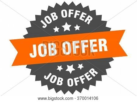 Job Offer Sign. Job Offer Circular Band Label. Round Job Offer Sticker
