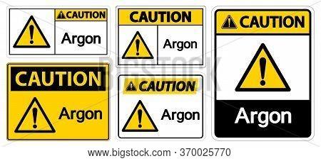 Caution Argon Symbol Sign Isolate On White Background,vector Illustration Eps.10
