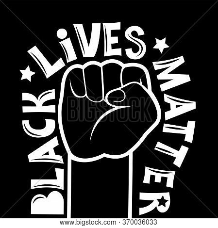 Stop Racism. Black Lives Matter. Protest In The United States Against Discrimination Against Black P
