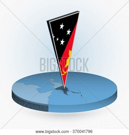 Papua New Guinea Map In Round Isometric Style With Triangular 3d Flag Of Papua New Guinea, Vector Ma