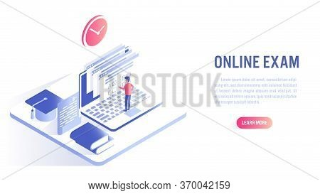 A Man Take Online Exam With Online Education Concept. Isometric Flat Vector Design.