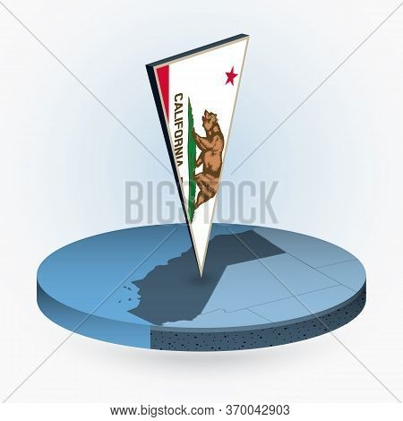 California Map In Round Isometric Style With Triangular 3d Flag Of Us State California, Vector Map I