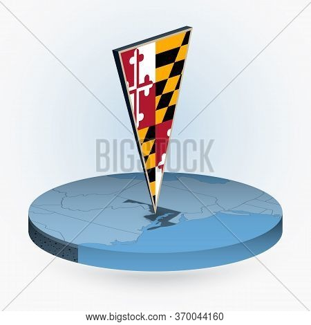 Maryland Map In Round Isometric Style With Triangular 3d Flag Of Us State Maryland, Vector Map In Bl