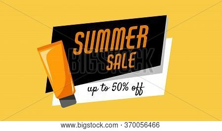 Summer Sale, Up To 50 Off, Orange Tube Of Sunscreen Product With Spf. Every Day Care Concept