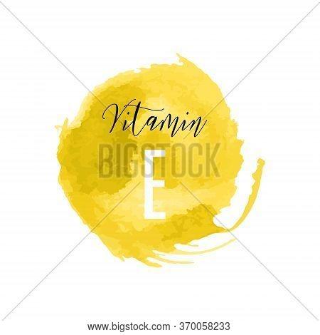 Vitamin E Watercolor Logo. Yellow Ink Splash, Brush Stroke, Spot With Hand Drawn Lettering Icon, Vec