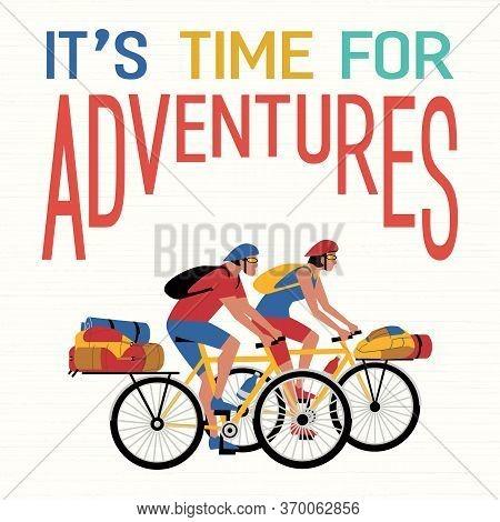 Time For Adventure Flat Vector. Cute Comic Minimalist Cartoon. Colorful Humor Retro Style Illustrati