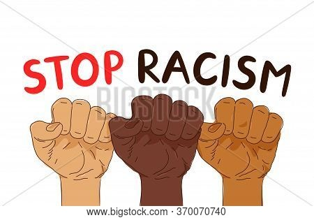 Stop Racism Protest Banner. Vector Trendy Style Illustration Poster Design. Anti Racism, Human Right