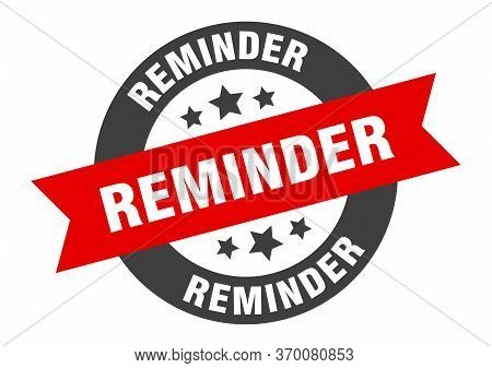 Reminder Sign. Reminder Black-red Round Ribbon Sticker