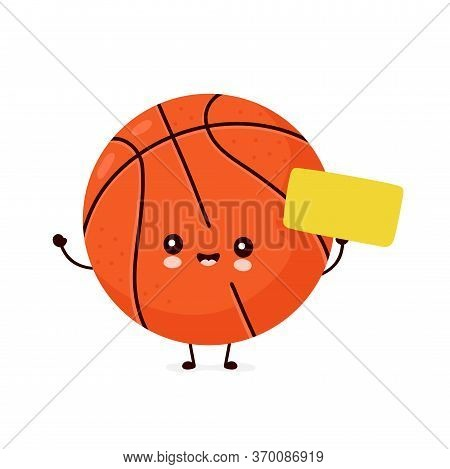 Cute Happy Smiling Basketball Ball With Empty Sign. Vector Flat Cartoon Character Illustration Icon