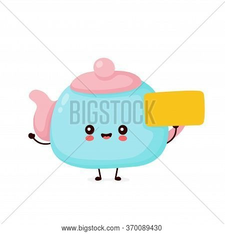 Cute Happy Smiling Teapot With Empty Sign. Vector Flat Cartoon Character Illustration Icon Design.is