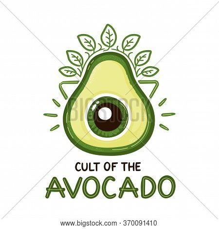 Cult Of The Avocado Print Design. Vector Cartoon Illustration. Isolated On White Background