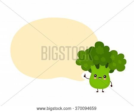 Cute Happy Smiling Broccoli Vegetable With Speech Bubble. Vector Flat Cartoon Character Illustration