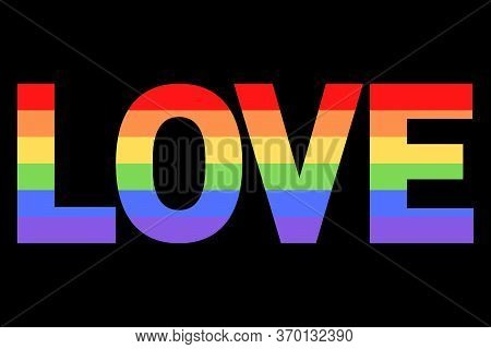 Love Illustration On Colorful Rainbow Flag Or Pride Flag / Banner Of Lgbtq (lesbian, Gay, Bisexual,