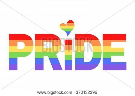 Pride Illustration On Colorful Rainbow Flag Or Pride Flag / Banner Of Lgbtq (lesbian, Gay, Bisexual,