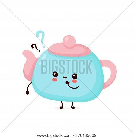 Cute Happy Smiling Teapot With Question Marks. Vector Flat Cartoon Character Illustration Icon Desig