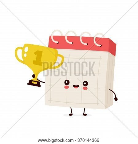 Cute Smiling Happy Desk Calendar Hold Gold Trophy Cup. Vector Flat Cartoon Character Illustration Ic