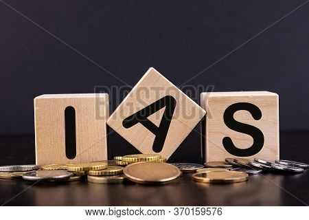 Ias - Acronym From Wooden Blocks With Letters, Abbreviation Ias International Accounting Standards C