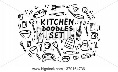 Itchen Doodles Icon Set. Hand Drawn Lines Kitchen Cooking Tools And Appliances, Kitchenware, Utensil