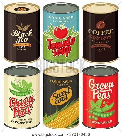 Retro Food Cans. Set Of Vector Illustrations Of A Tin Cans With Labels Of Green Peas, Sweet Corn, To