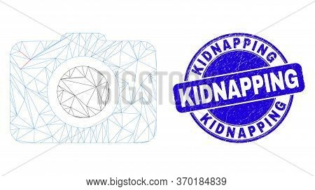 Web Mesh Photo Camera Pictogram And Kidnapping Stamp. Blue Vector Round Grunge Stamp With Kidnapping