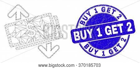 Web Mesh Banknotes Exchange Arrows Pictogram And Buy 1 Get 2 Seal Stamp. Blue Vector Round Textured