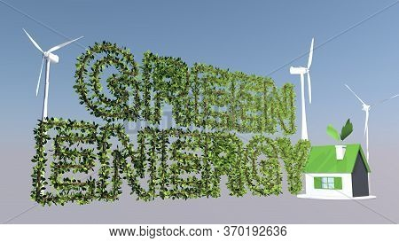 The Concept Of Green Production And Use Of Energy. 3d Rendering