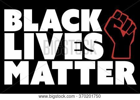 A Black Lives Matter (#blm) Graphic Illustration For Use As Poster To Raise Awareness About Racial I