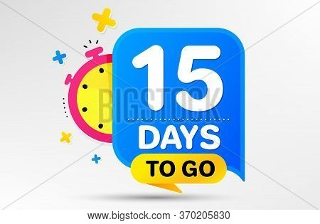 Countdown Left Days Banner With Timer. Fifteen Days Left Icon. 15 Days To Go Sign. Sale Announcement