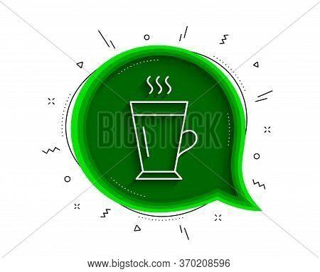 Latte Line Icon. Chat Bubble With Shadow. Hot Coffee Or Tea Sign. Fresh Beverage Symbol. Thin Line L
