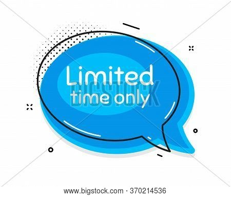 Limited Time Symbol. Thought Chat Bubble. Special Offer Sign. Sale. Speech Bubble With Lines. Limite