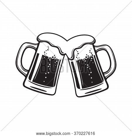Two Toasting Beer Mugs, Cheers. Clinking Glass Tankards Full Of Beer And Foam. Black And White