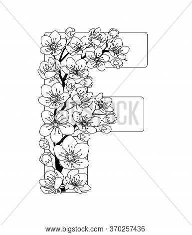 Capital Letter F Patterned With Contour Hand Drawn Doodle Blossom Cherry. Monochrome Page Anti Stres