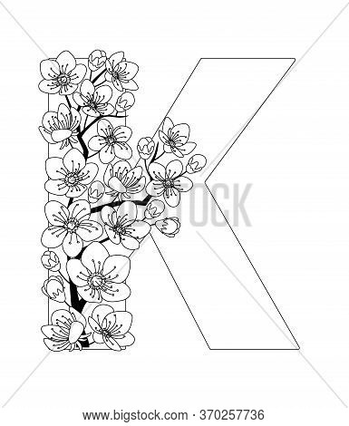 Capital Letter K Patterned With Contour Hand Drawn Doodle Blossom Cherry. Monochrome Page Anti Stres