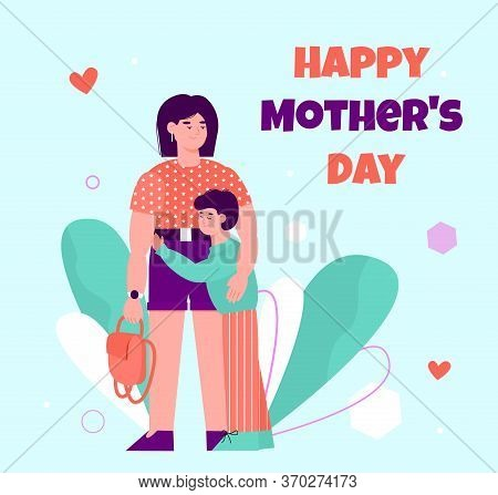 Happy Mother Day Greeting Card With Child Hugging His Mom - Cartoon Boy And Woman Hug On Colorful Ho