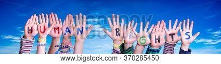 Children Hands Building Word Human Rights, Blue Sky