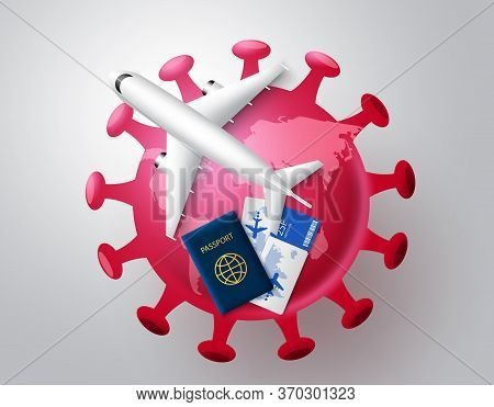 Coronavirus Covid-19 Travel Flight Cancellation Vector Concept. Red Corona Virus Covid-19 Globe With