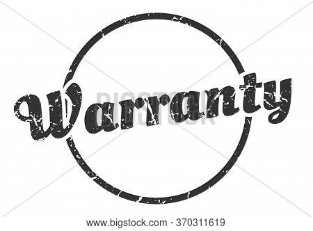 Warranty Sign. Warranty Round Vintage Grunge Stamp. Warranty