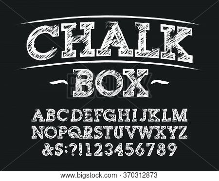 Chalk Box Alphabet Font. Handwritten Letters, Numbers And Symbols. Stock Vector Typeface For Your De
