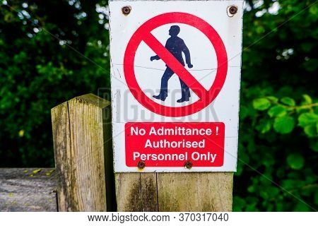 Strictly No Admittance To Unauthorised Persons On Wooden Gate Post