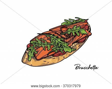 Bruschetta Isolated On A White Background. Sketch Italian Dishes. Vector Illustration In Sketch Styl