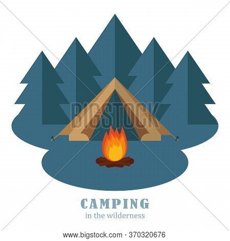 Camping Adventure Tent In The Forest With Campfire Vector Illustration Eps10