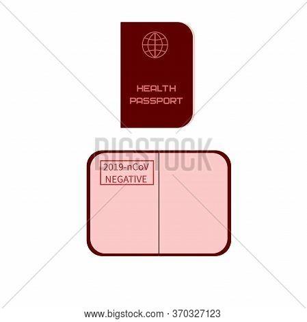 Concept Sample Of Immune Passport With Stamp Of Immunity To Coronavirus, Covid-19 Virus And Other Di