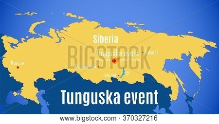 Schematic Vector Map Of The Location Of The Tunguska Event.