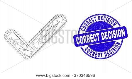 Web Mesh Yes Tick Pictogram And Correct Decision Stamp. Blue Vector Round Scratched Stamp With Corre