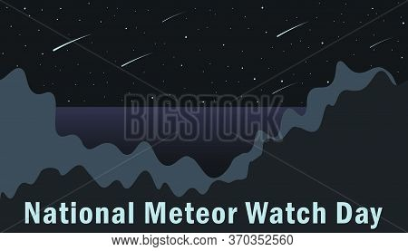 National Meteor Watch Day, Traditionally Celebrated On June 30 At The Height Of Meteor Shower. Vecto